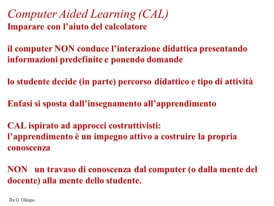 Computer Aided Learning (CAL)