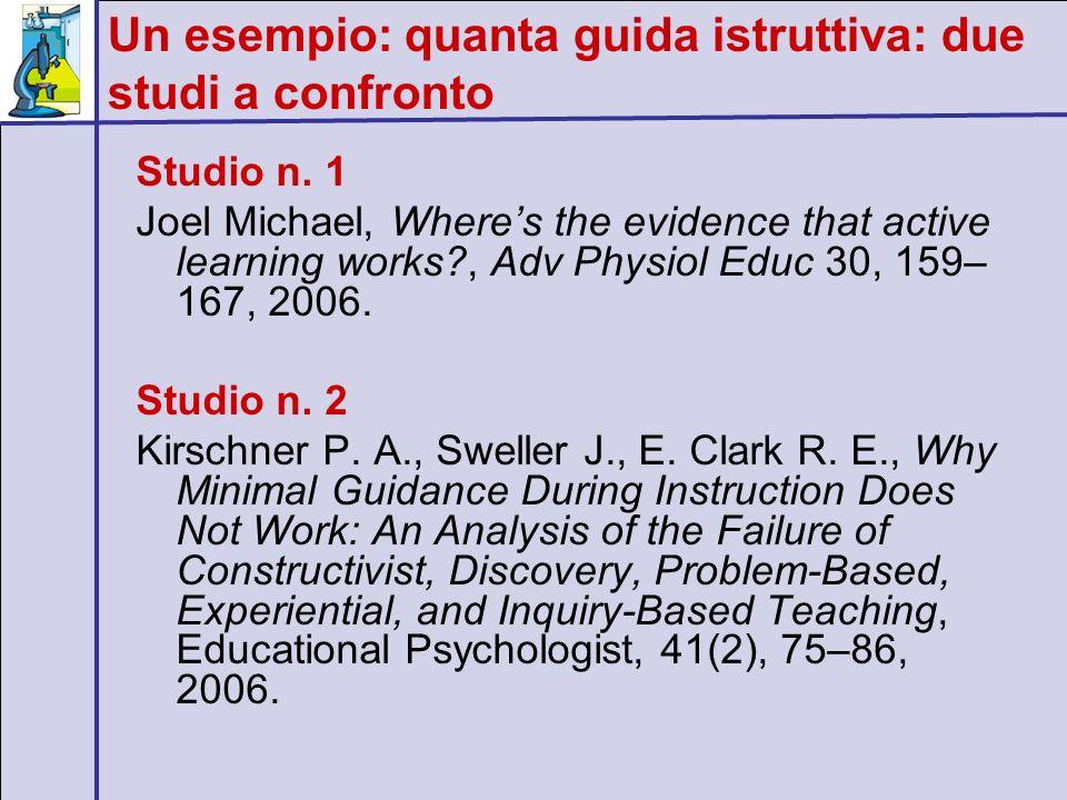 Un esempio: quanta guida istruttiva: due studi a confronto