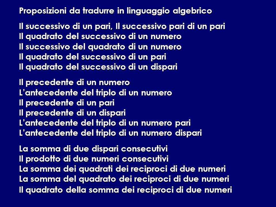 Proposizioni da tradurre in linguaggio algebrico