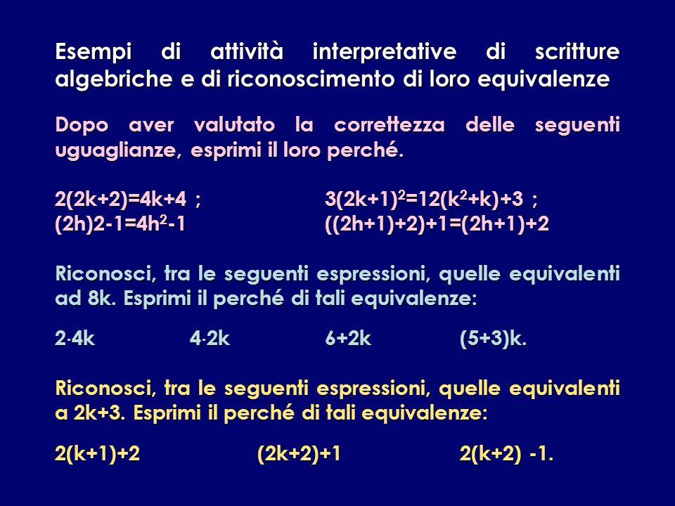 Esempi di attività interpretative di scritture algebriche e di riconoscimento di loro equivalenze
