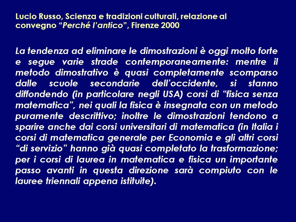 Lucio Russo, Scienza e tradizioni culturali, relazione al