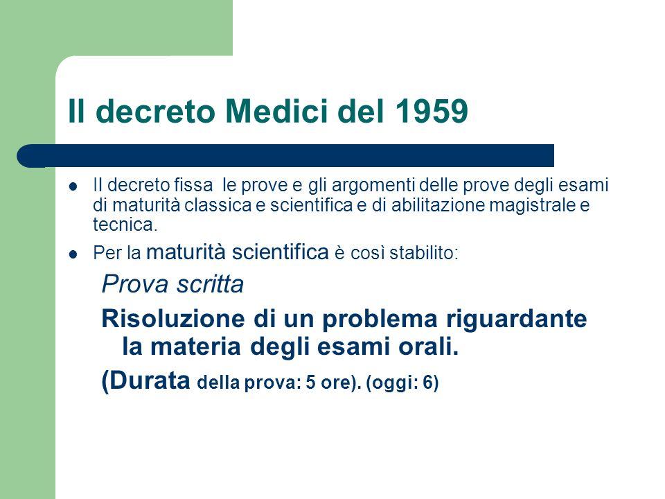 Il decreto Medici del 1959 Prova scritta
