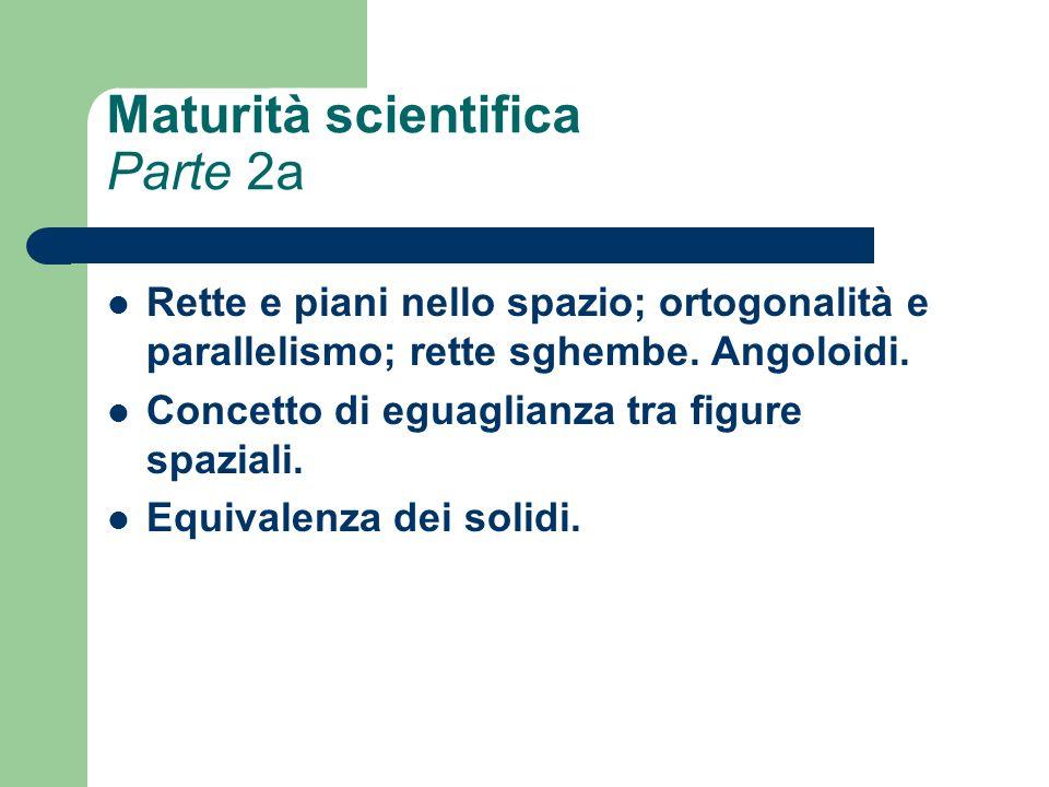 Maturità scientifica Parte 2a