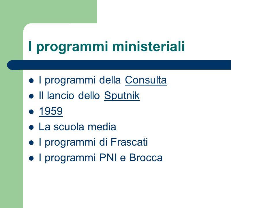 I programmi ministeriali
