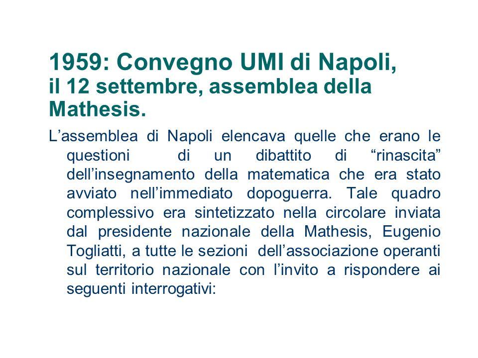 1959: Convegno UMI di Napoli, il 12 settembre, assemblea della Mathesis.