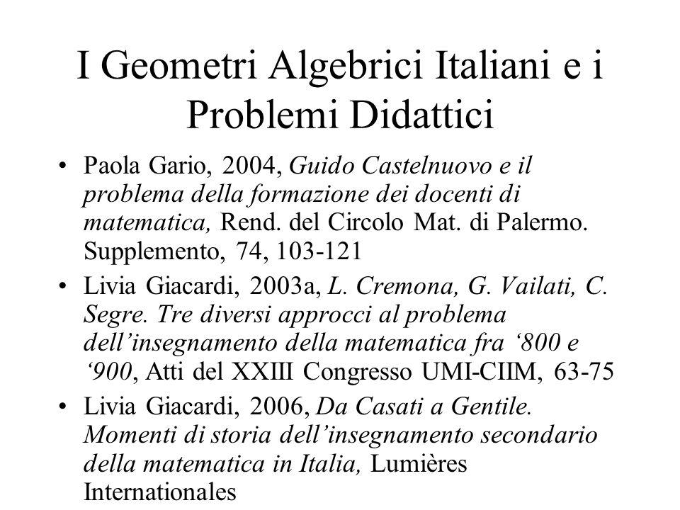 I Geometri Algebrici Italiani e i Problemi Didattici