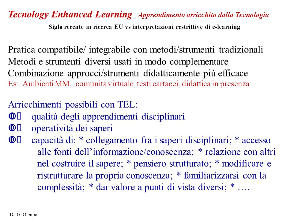 Tecnology Enhanced Learning Apprendimento arricchito dalla Tecnologia