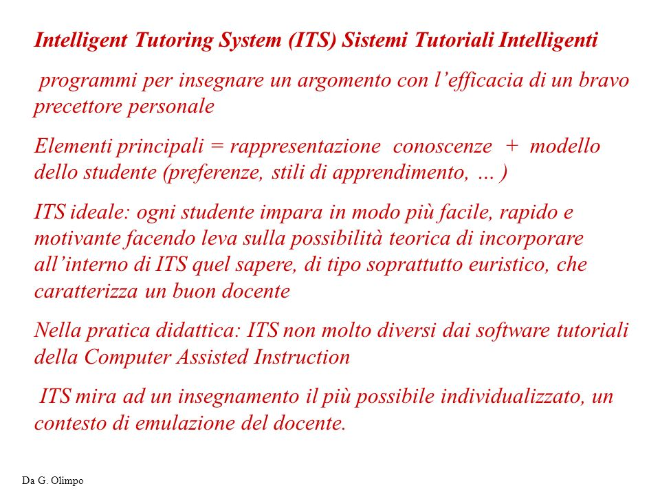 Intelligent Tutoring System (ITS) Sistemi Tutoriali Intelligenti