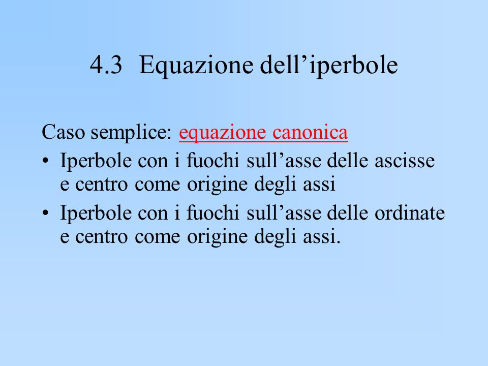 4.3 Equazione dell'iperbole