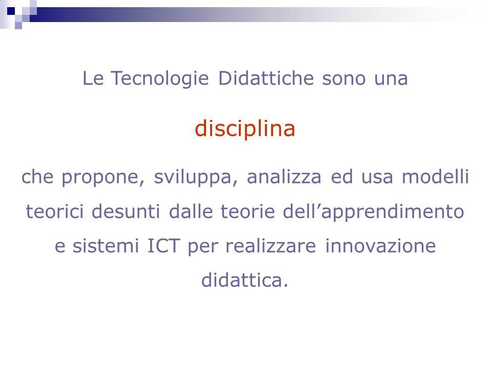Le Tecnologie Didattiche sono una