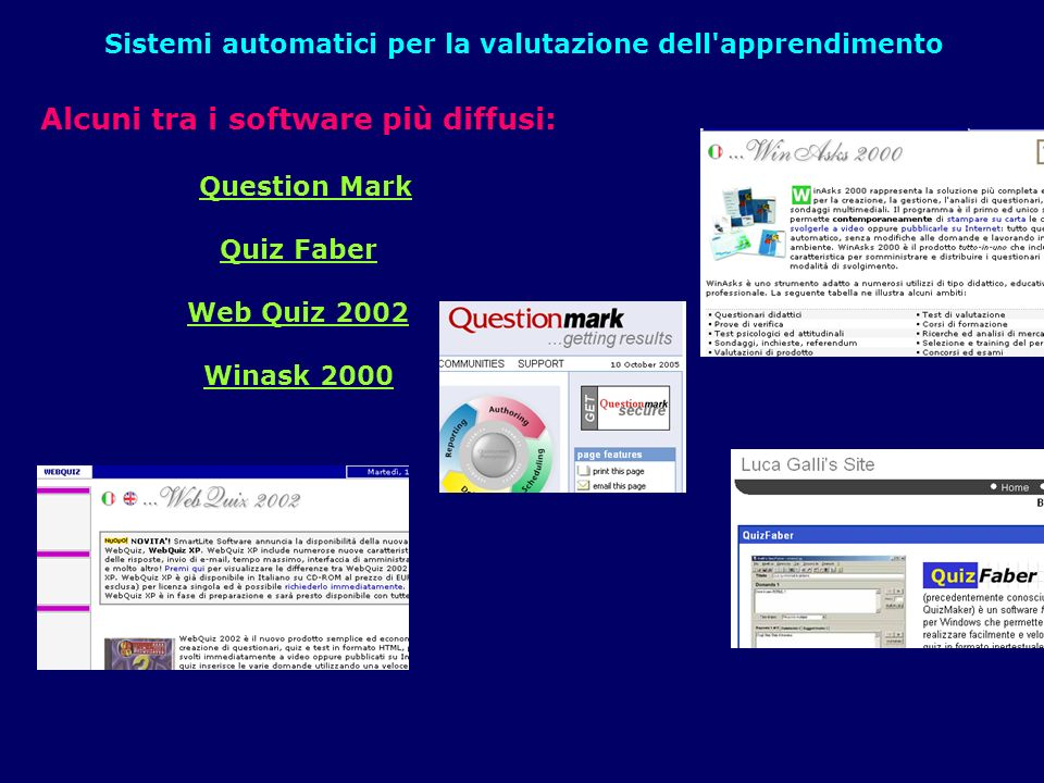 Alcuni tra i software più diffusi: Question Mark