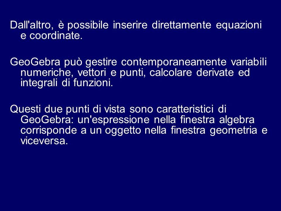 Dall altro, è possibile inserire direttamente equazioni e coordinate.