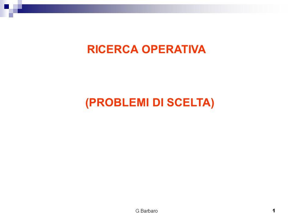 RICERCA OPERATIVA (PROBLEMI DI SCELTA)