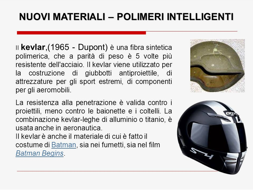 NUOVI MATERIALI – POLIMERI INTELLIGENTI