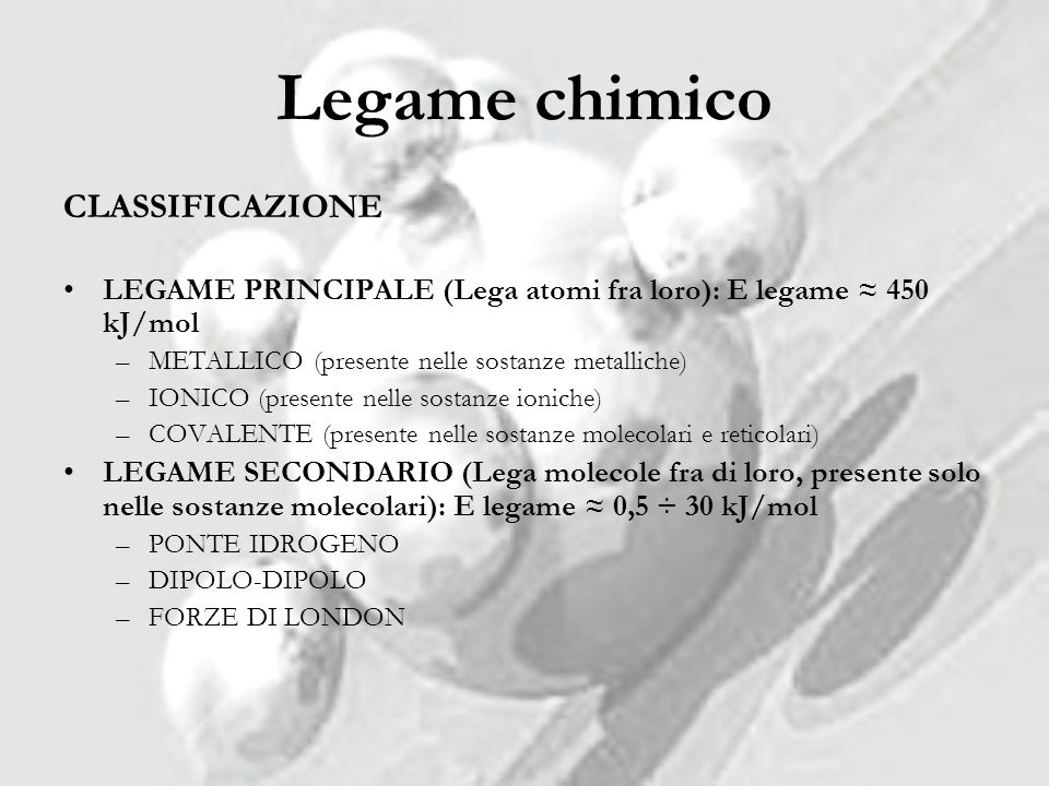 Legame chimico CLASSIFICAZIONE
