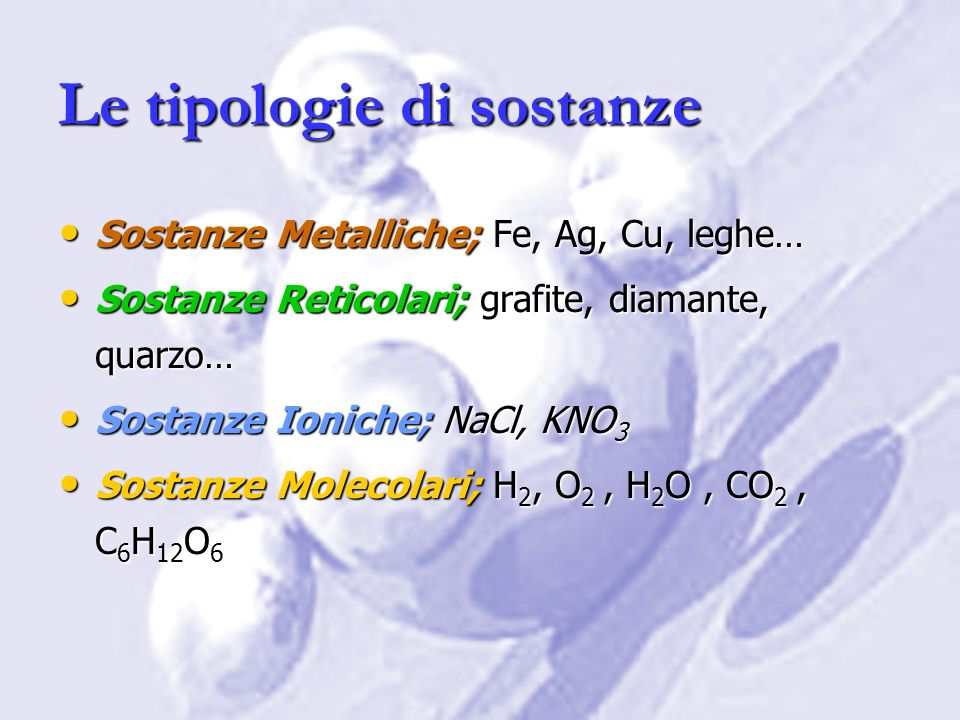 Le tipologie di sostanze