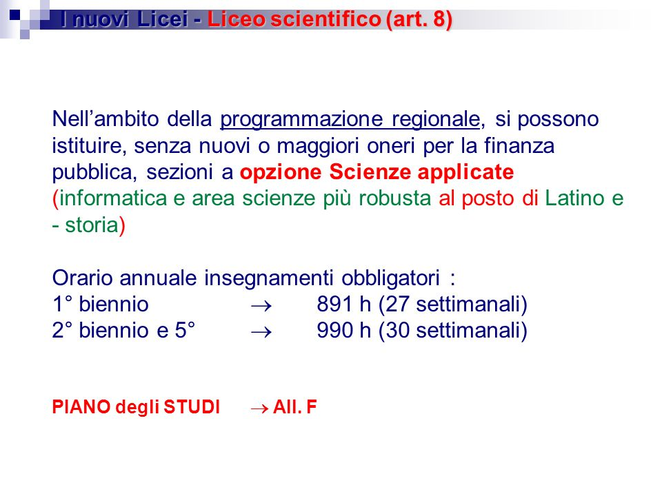 I nuovi Licei - Liceo scientifico (art. 8)
