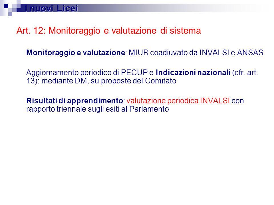 Art. 12: Monitoraggio e valutazione di sistema