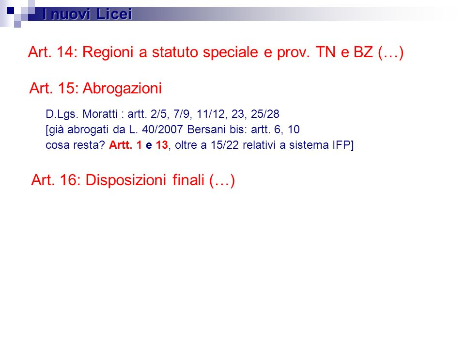Art. 14: Regioni a statuto speciale e prov. TN e BZ (…)