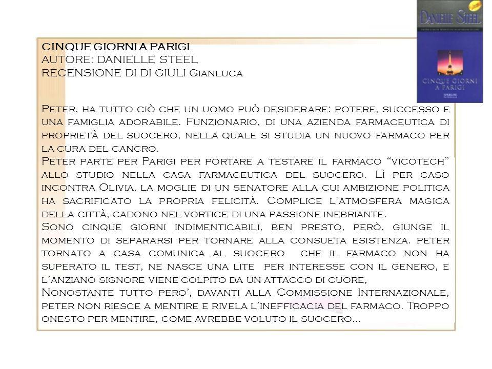 CINQUE GIORNI A PARIGIAUTORE: DANIELLE STEEL. RECENSIONE DI DI GIULI Gianluca.