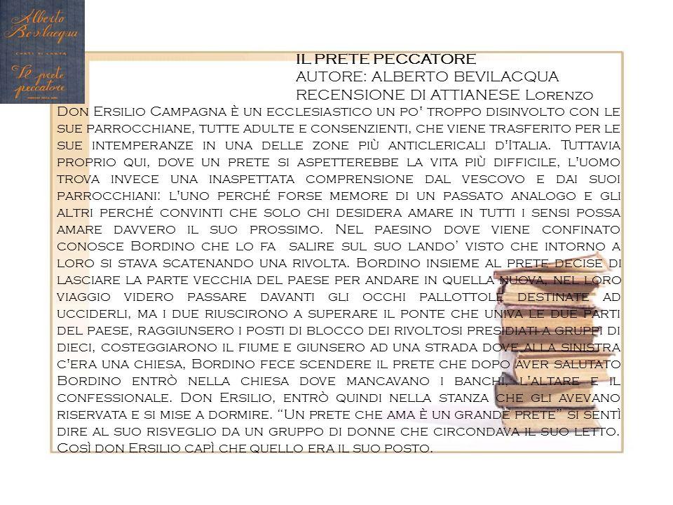 AUTORE: ALBERTO BEVILACQUA RECENSIONE DI ATTIANESE Lorenzo