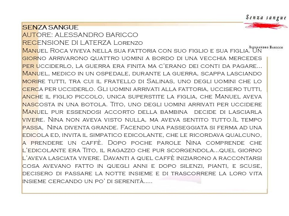 SENZA SANGUEAUTORE: ALESSANDRO BARICCO. RECENSIONE DI LATERZA Lorenzo.