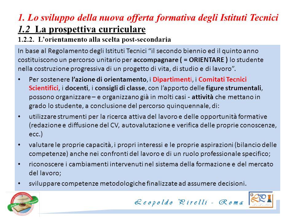 1. Lo sviluppo della nuova offerta formativa degli Istituti Tecnici 1