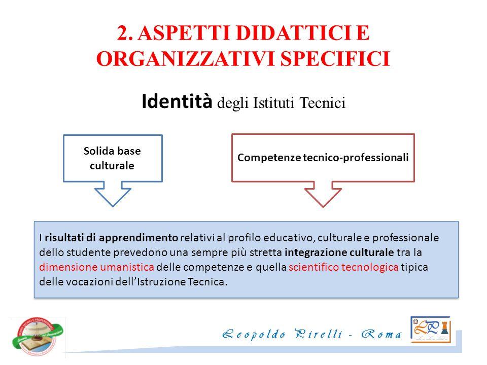 2. ASPETTI DIDATTICI E ORGANIZZATIVI SPECIFICI
