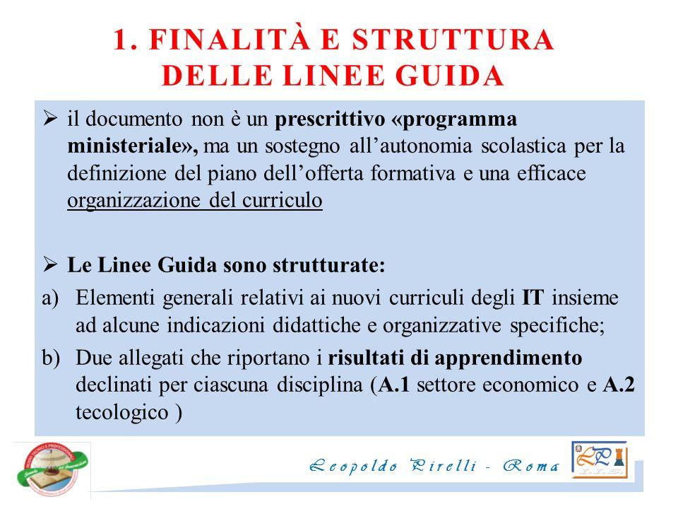 1. FINALITÀ E STRUTTURA DELLE LINEE GUIDA