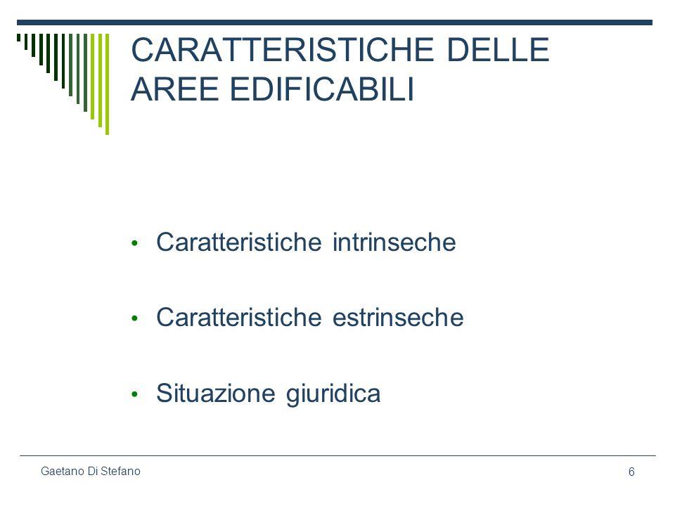 CARATTERISTICHE DELLE AREE EDIFICABILI