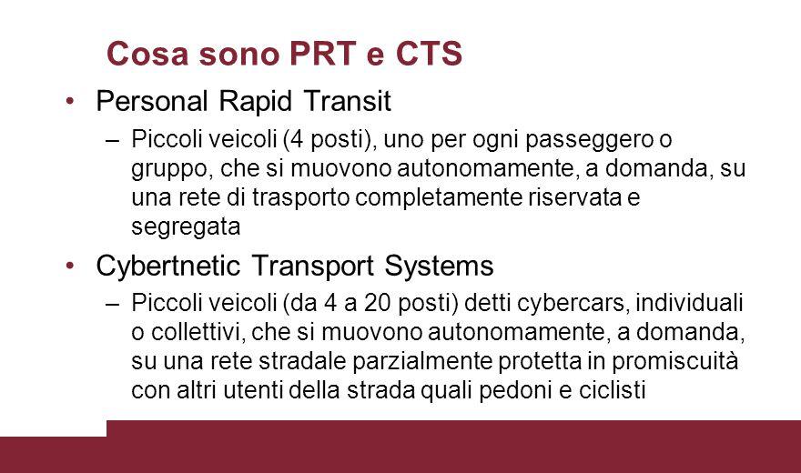 Cosa sono PRT e CTS Personal Rapid Transit