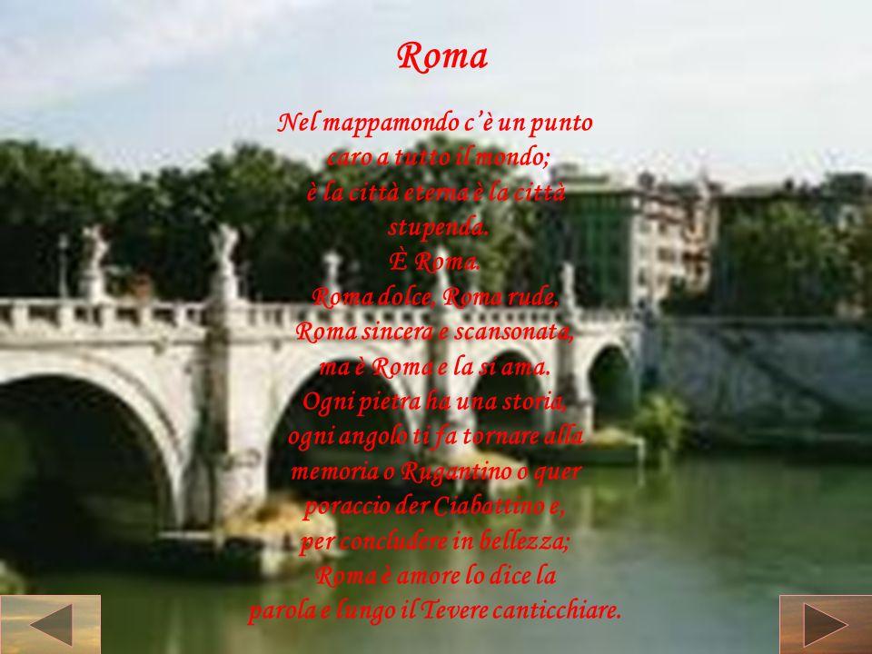Roma Nel mappamondo c'è un punto caro a tutto il mondo;