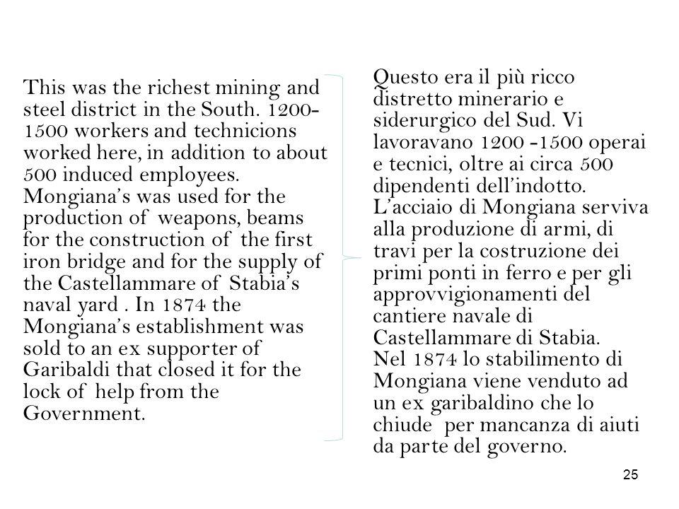 Questo era il più ricco distretto minerario e siderurgico del Sud