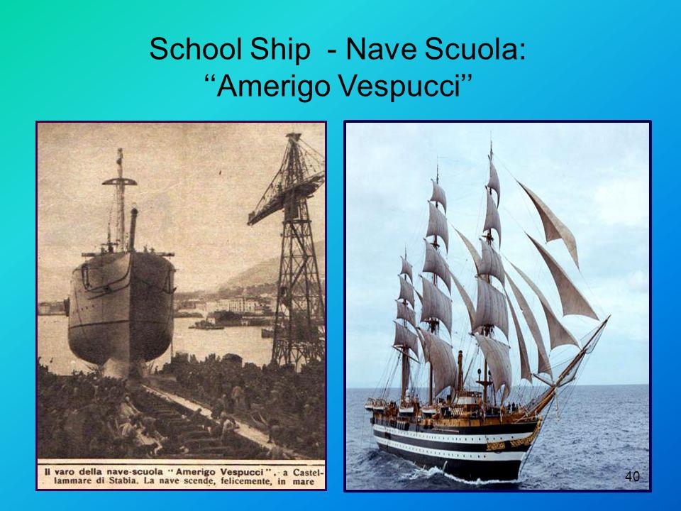 School Ship - Nave Scuola:
