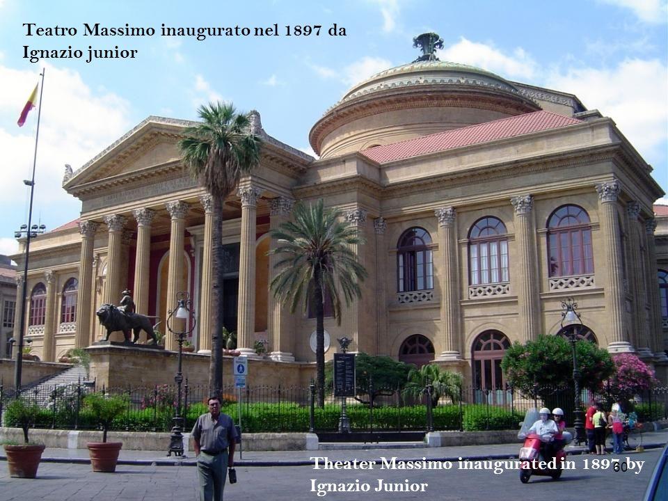Teatro Massimo inaugurato nel 1897 da Ignazio junior