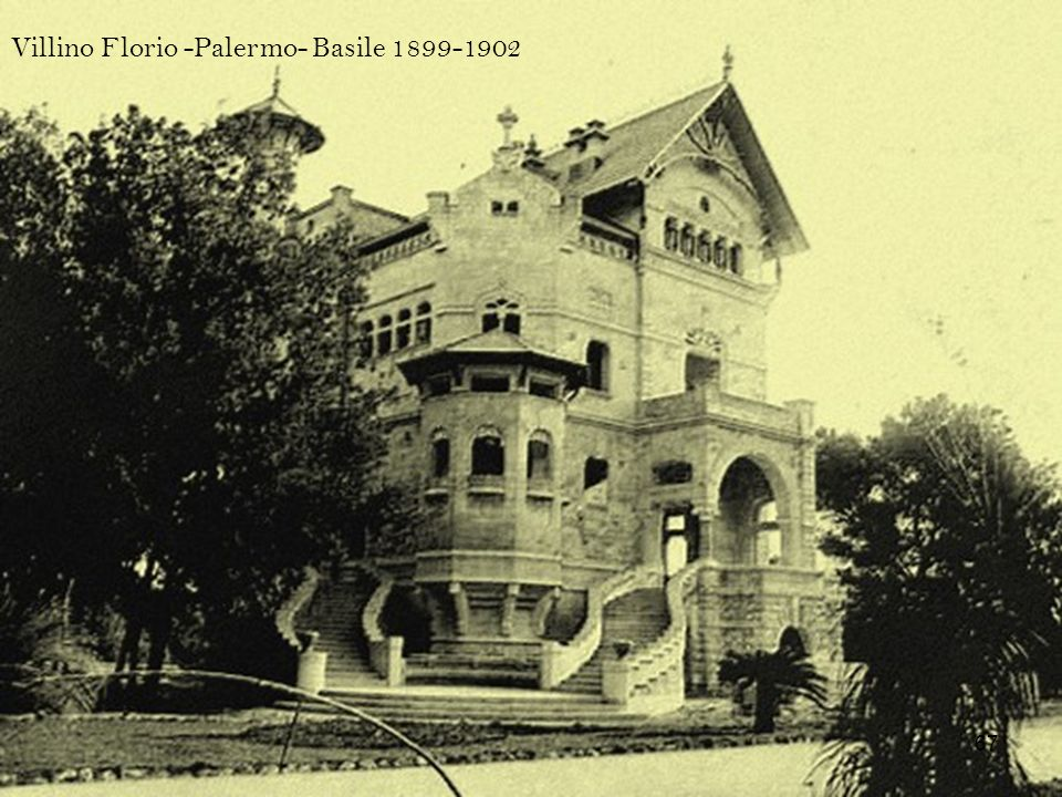 Villino Florio -Palermo- Basile 1899-1902