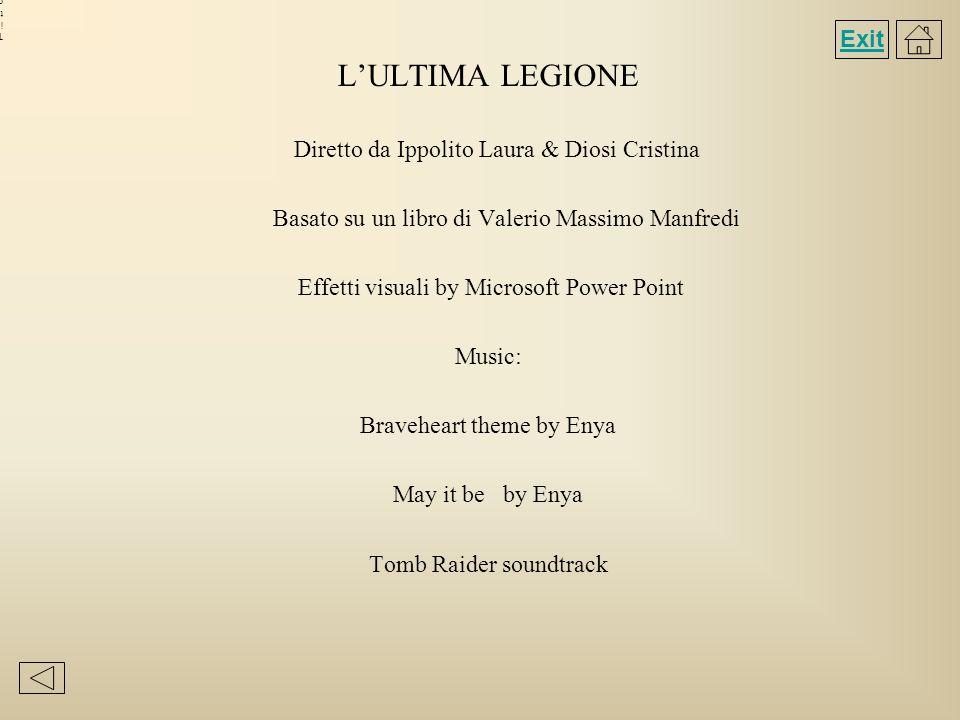L'ULTIMA LEGIONE Exit Diretto da Ippolito Laura & Diosi Cristina