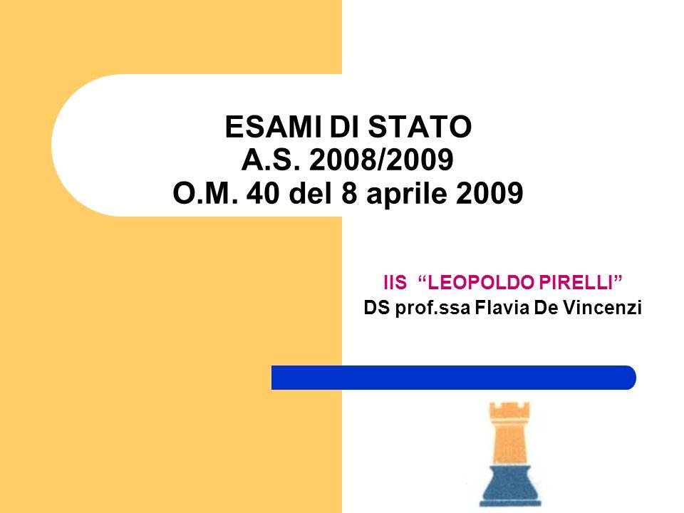 ESAMI DI STATO A.S. 2008/2009 O.M. 40 del 8 aprile 2009