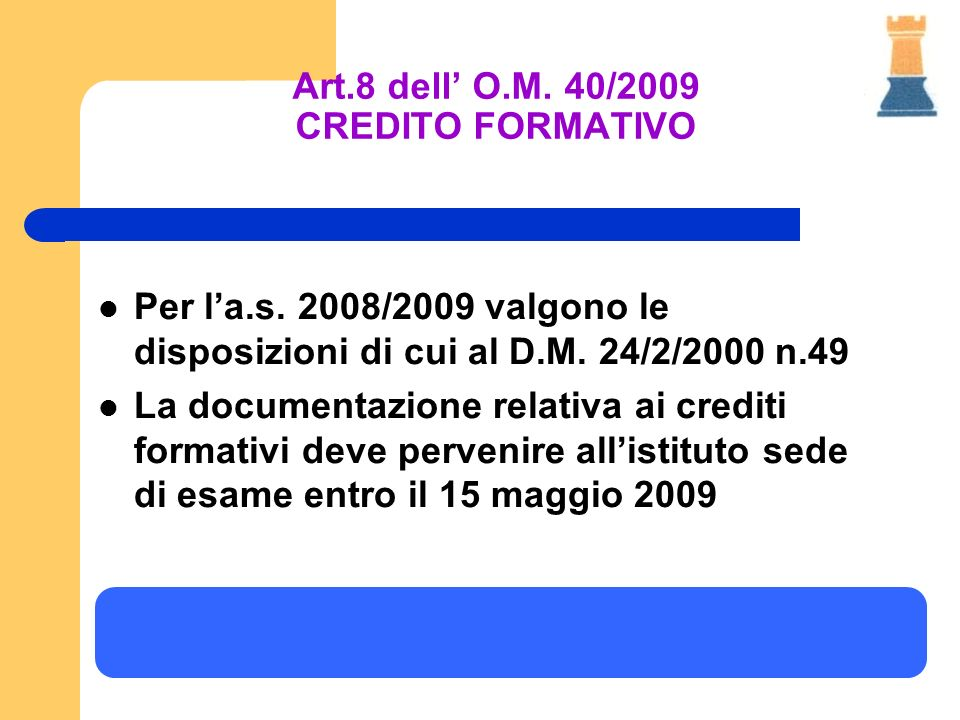 Art.8 dell' O.M. 40/2009 CREDITO FORMATIVO