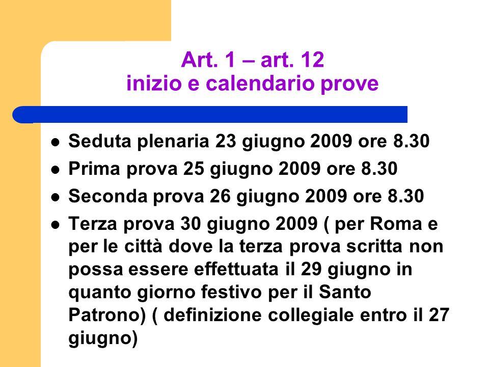 Art. 1 – art. 12 inizio e calendario prove