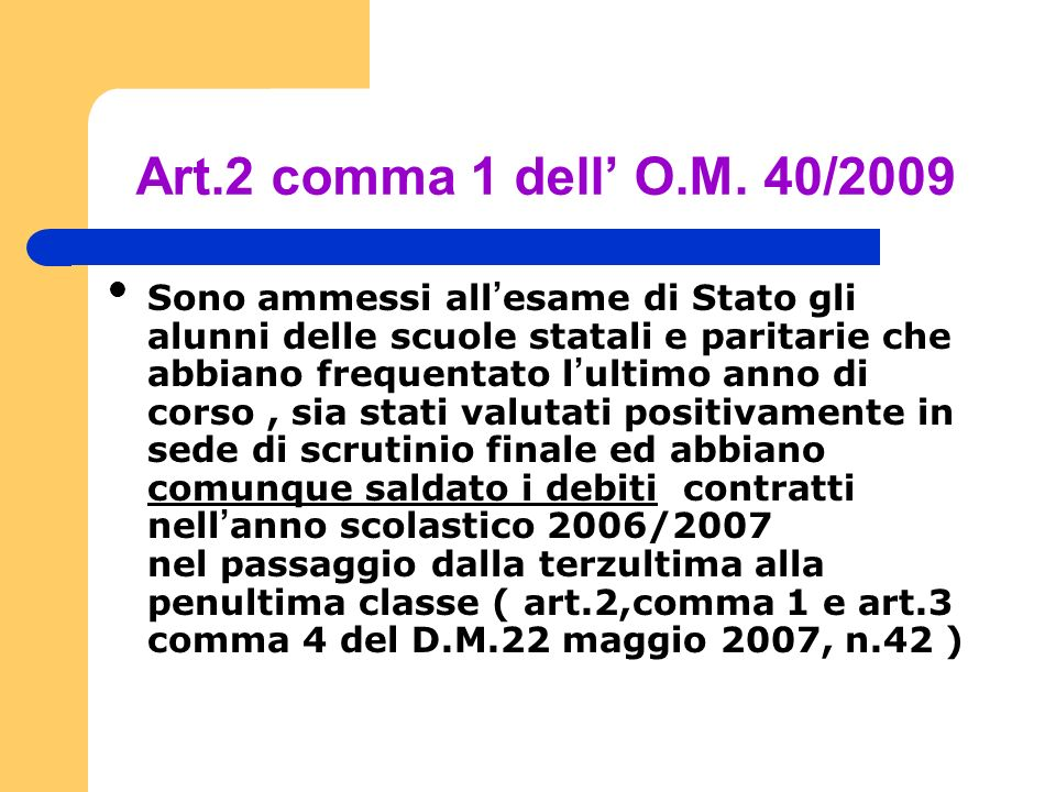 Art.2 comma 1 dell' O.M. 40/2009