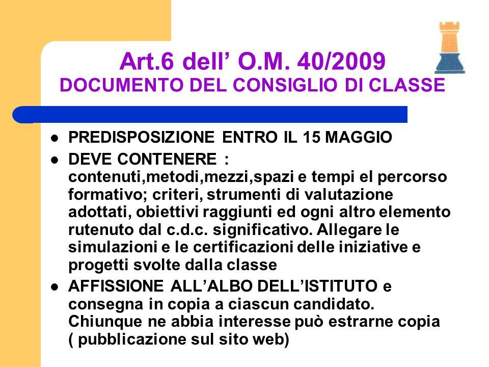 Art.6 dell' O.M. 40/2009 DOCUMENTO DEL CONSIGLIO DI CLASSE