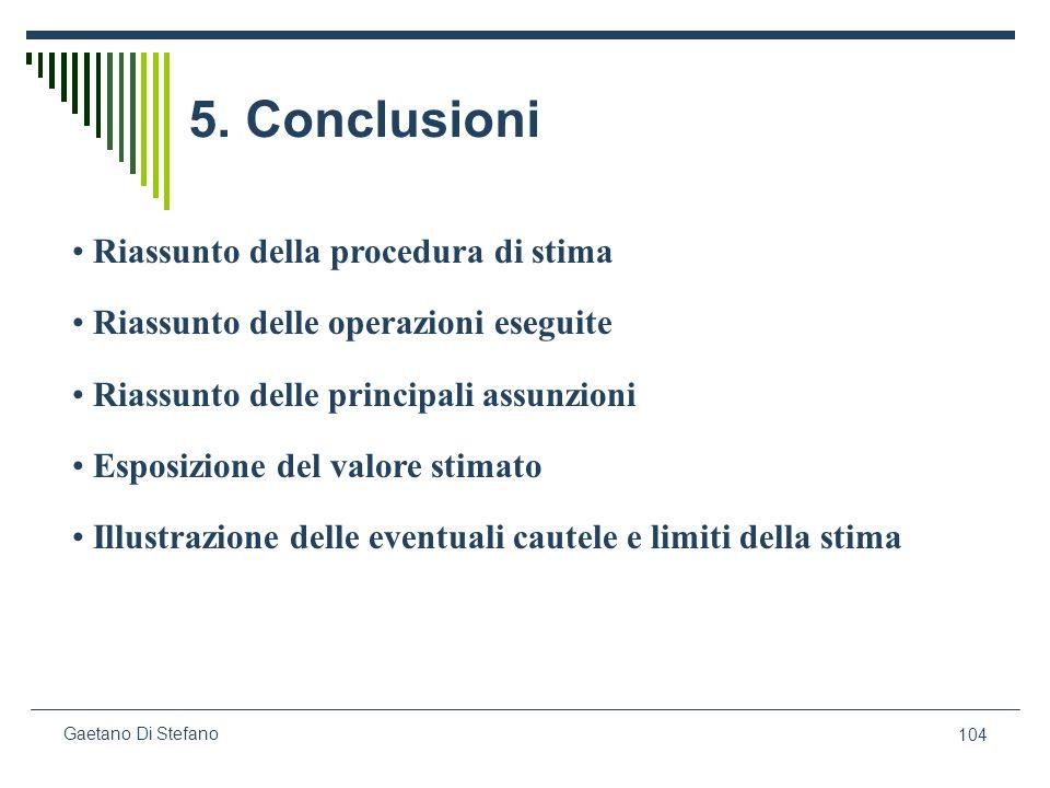 5. Conclusioni Riassunto della procedura di stima