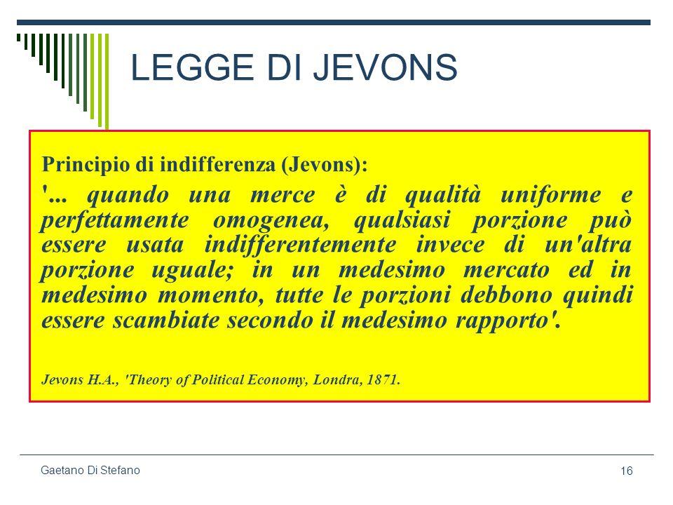 LEGGE DI JEVONS Principio di indifferenza (Jevons):
