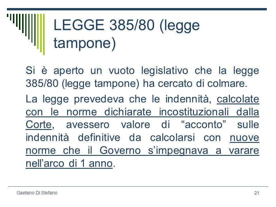 LEGGE 385/80 (legge tampone)