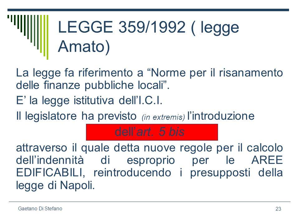 LEGGE 359/1992 ( legge Amato) dell'art. 5 bis