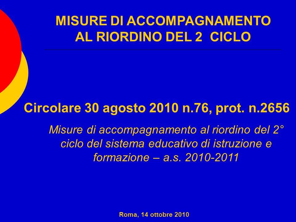 MISURE DI ACCOMPAGNAMENTO AL RIORDINO DEL 2 CICLO