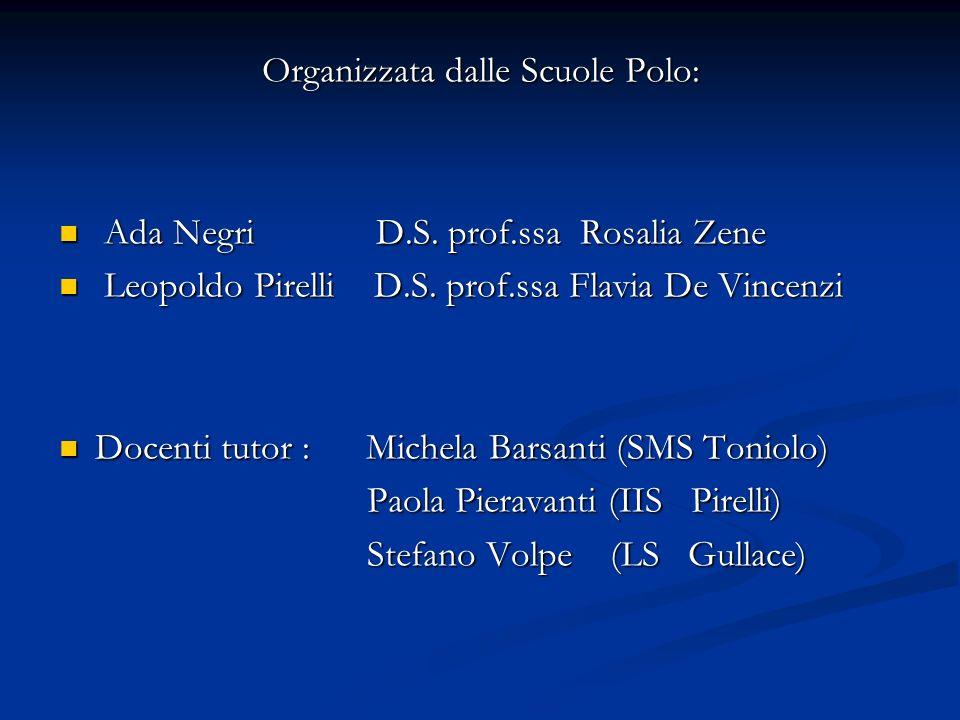 Organizzata dalle Scuole Polo: