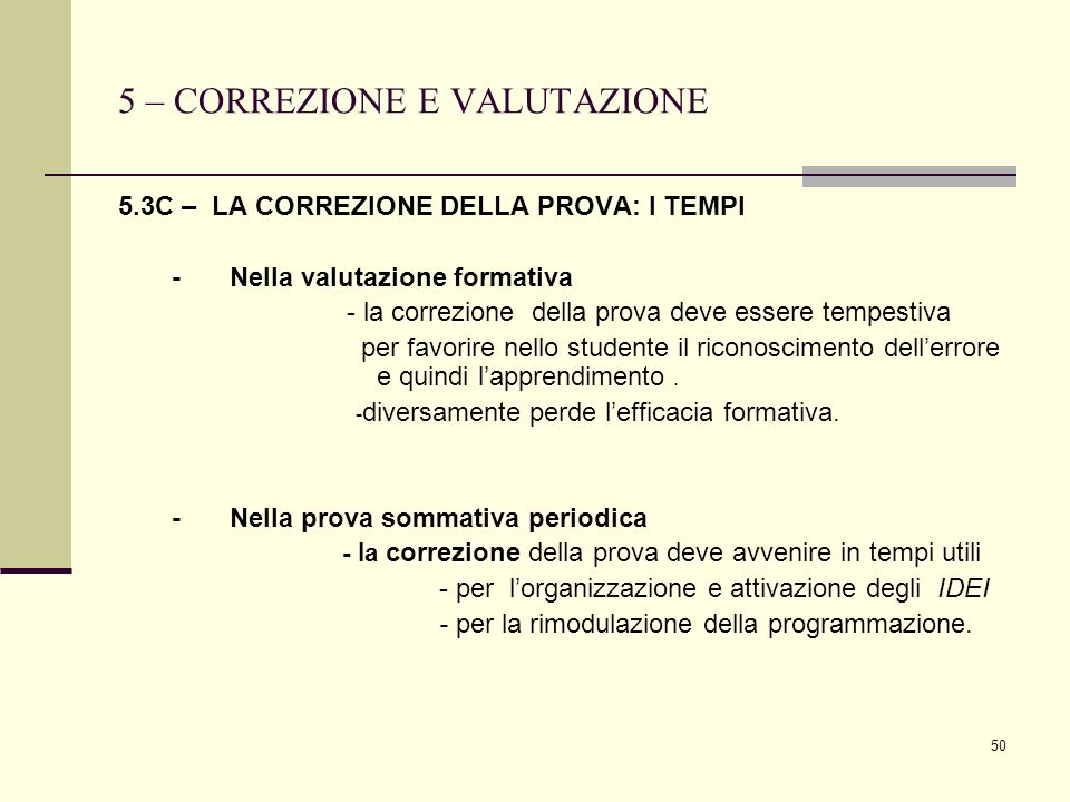 5 – CORREZIONE E VALUTAZIONE