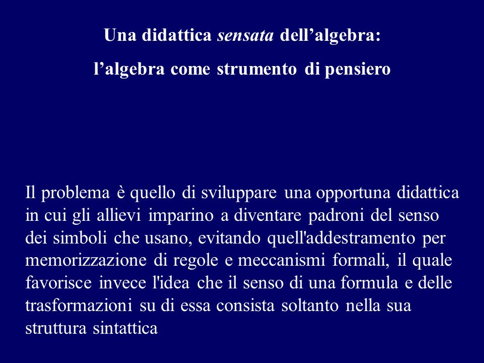 Una didattica sensata dell'algebra: